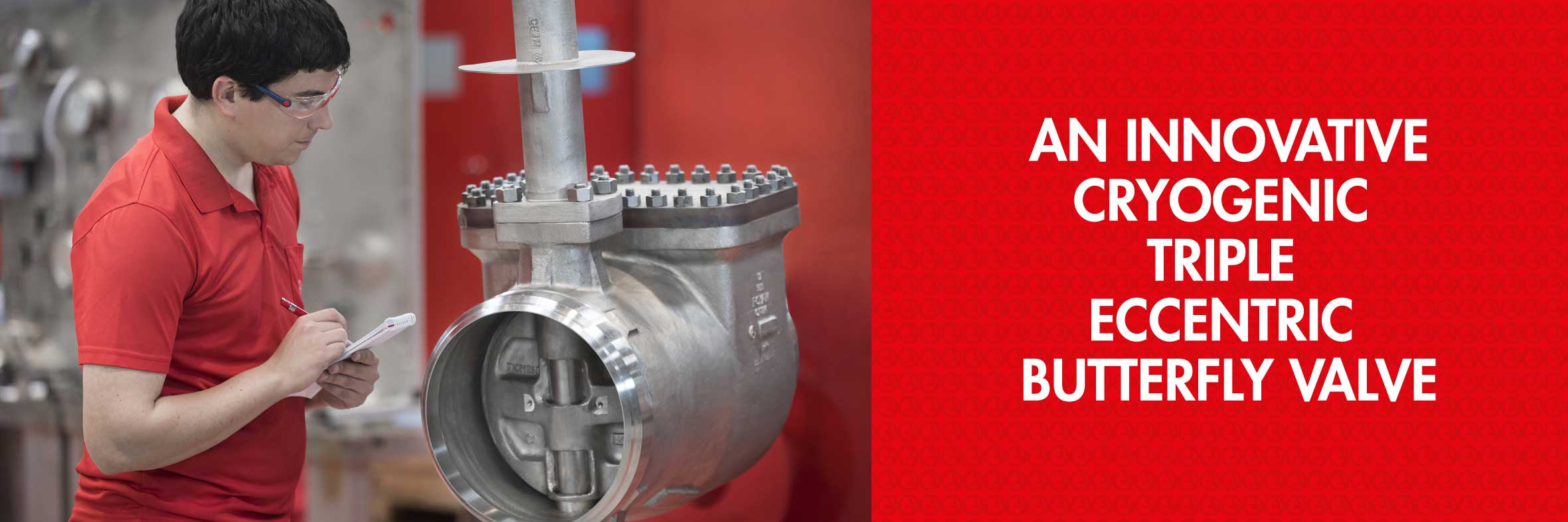 AMPO POYAM VALVES IS MANUFACTURING CRYOGENIC TRIPLE